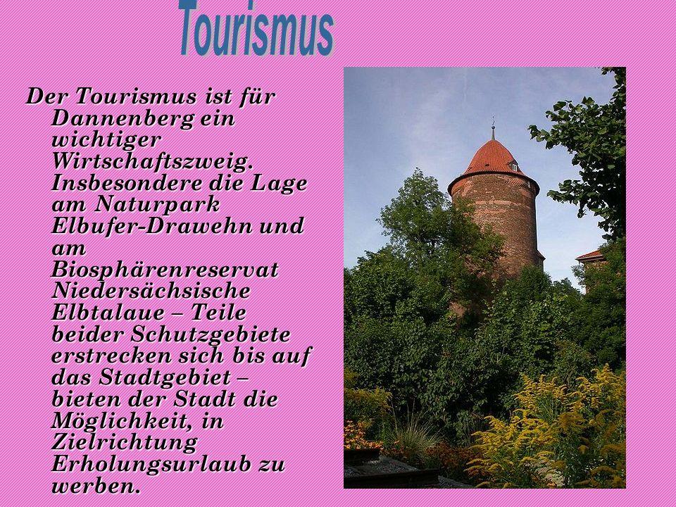 Der Tourismus ist für Dannenberg ein wichtiger Wirtschaftszweig.
