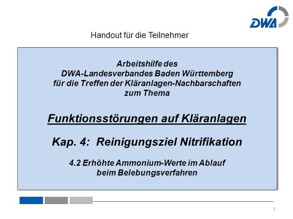 Arbeitshilfe des DWA-Landesverbandes Baden Württemberg für die Treffen der Kläranlagen-Nachbarschaften zum Thema Funktionsstörungen auf Kläranlagen Ka