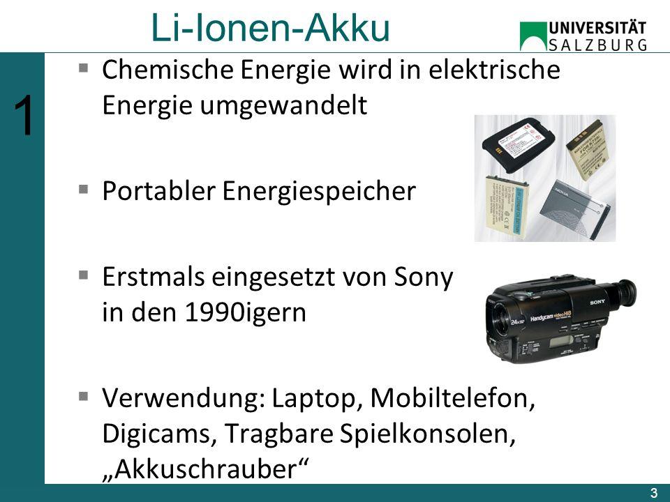 """Li-Ionen-Akku  Chemische Energie wird in elektrische Energie umgewandelt  Portabler Energiespeicher  Erstmals eingesetzt von Sony in den 1990igern  Verwendung: Laptop, Mobiltelefon, Digicams, Tragbare Spielkonsolen, """"Akkuschrauber 3 123456123456"""