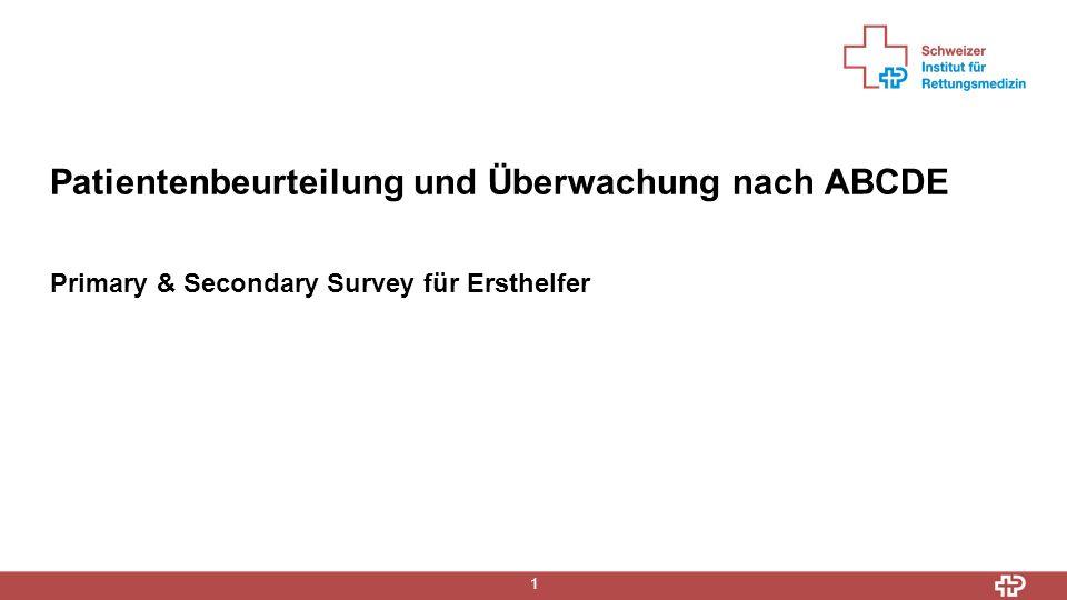 1 Primary & Secondary Survey für Ersthelfer Patientenbeurteilung und Überwachung nach ABCDE