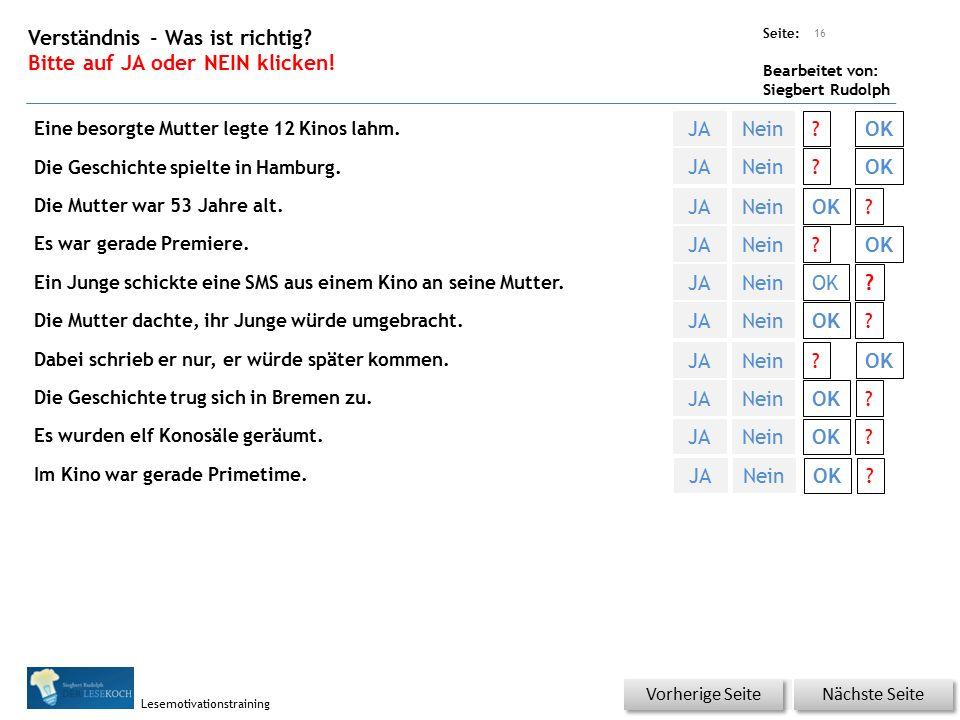 Übungsart: Seite: Bearbeitet von: Siegbert Rudolph Lesemotivationstraining Verständnis - Was ist richtig? Bitte auf JA oder NEIN klicken! Eine besorgt