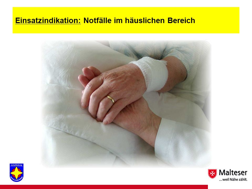 19Titel | Abteilung | Datum Einsatzindikation: Notfälle im häuslichen Bereich