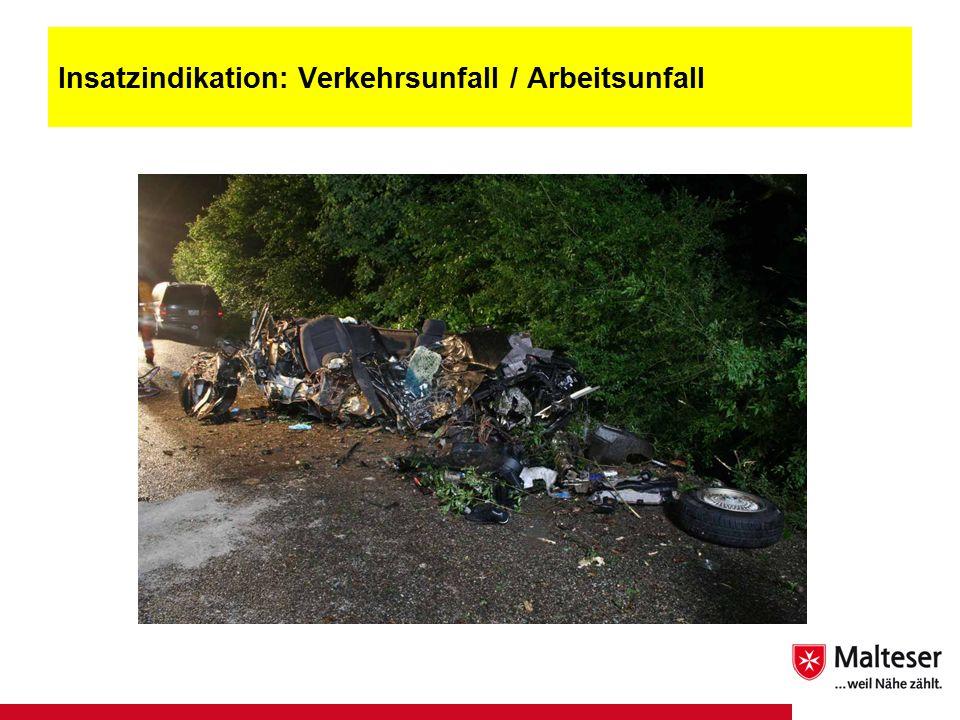 21Titel | Abteilung | Datum Insatzindikation: Verkehrsunfall / Arbeitsunfall