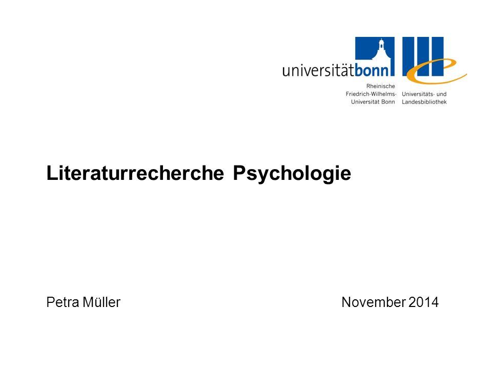 Literaturrecherche Psychologie Petra MüllerNovember 2014