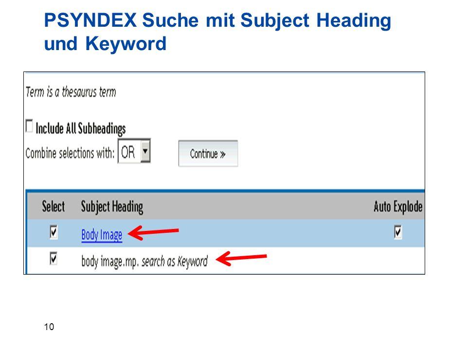 10 PSYNDEX Suche mit Subject Heading und Keyword