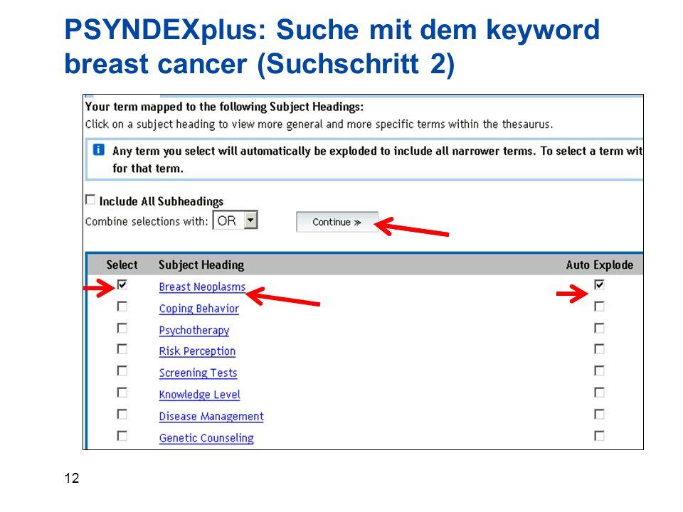 12 PSYNDEXplus: Suche mit dem keyword breast cancer (Suchschritt 2)