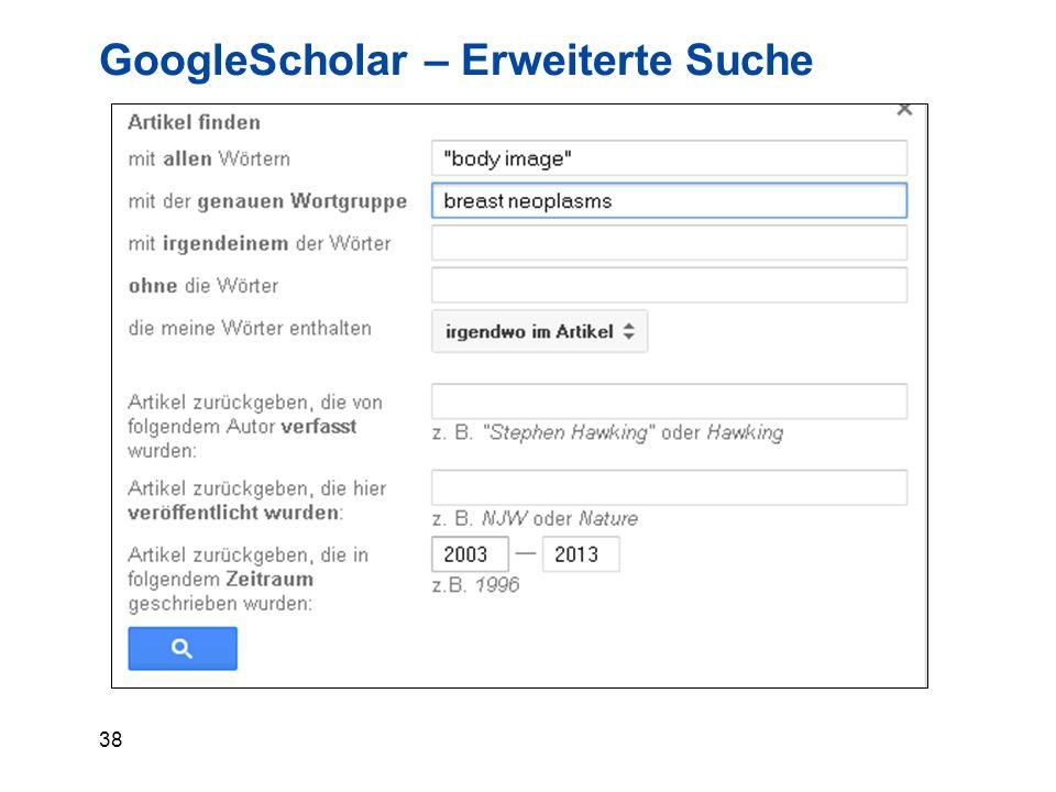38 GoogleScholar – Erweiterte Suche