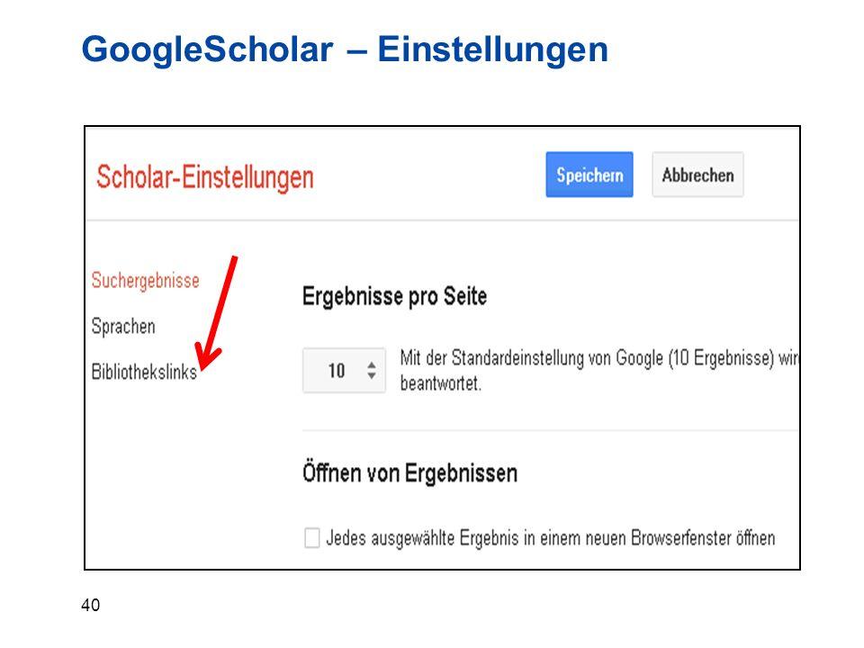 40 GoogleScholar – Einstellungen