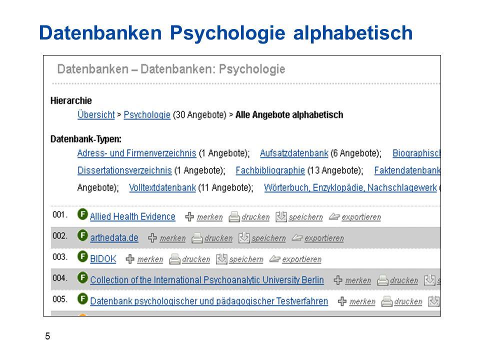 6 Wichtige Datenbanken Psychologie Aufsatzdatenbanken, Fachbibliographien:  PSYNDEXplus (Literatur u.