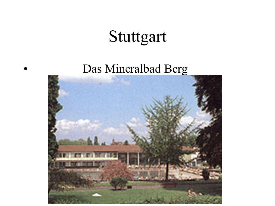 Stuttgart Das Mineralbad Berg