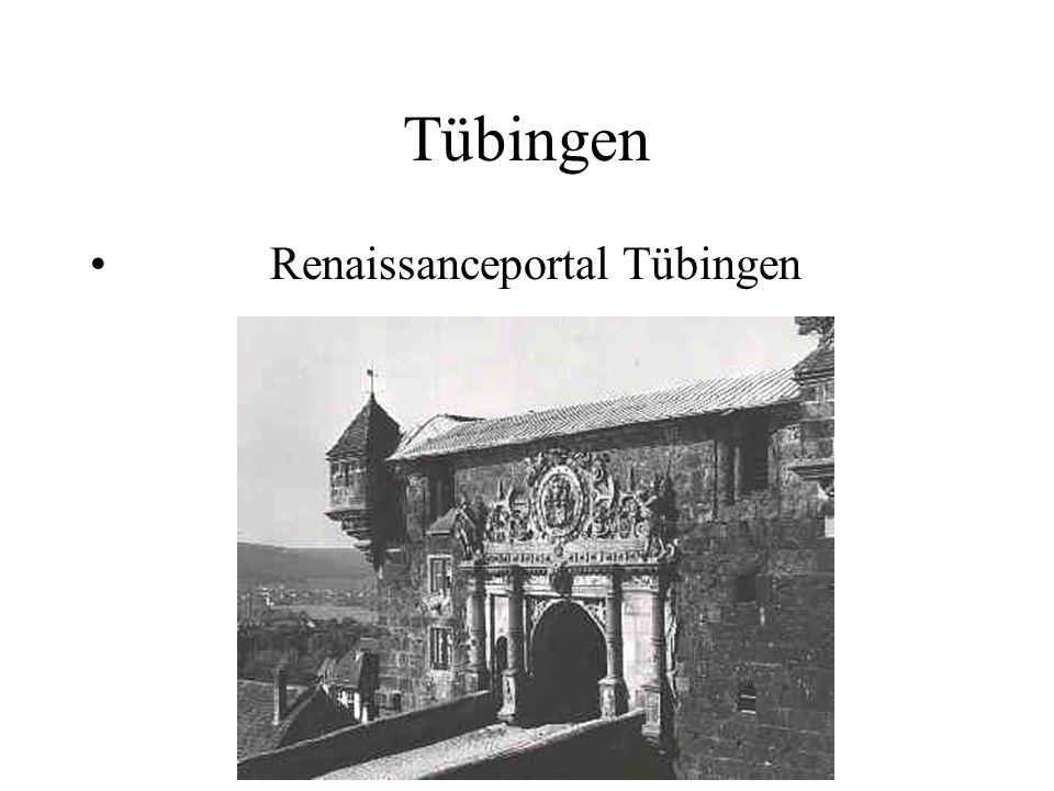 Tübingen Renaissanceportal Tübingen