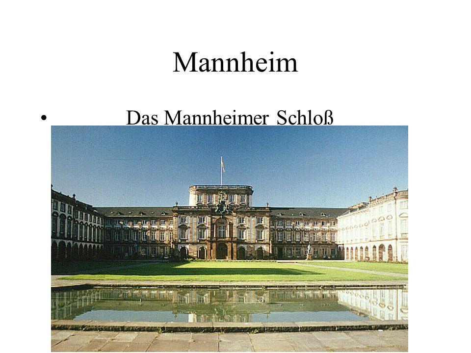 Mannheim Das Mannheimer Schloß