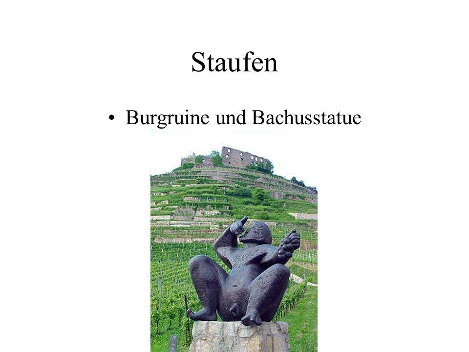 Staufen Burgruine und Bachusstatue