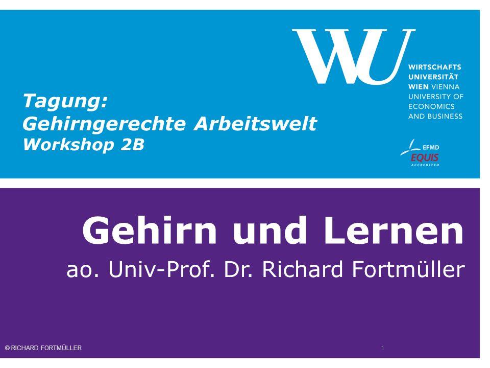 Gehirn und Lernen ao. Univ-Prof. Dr.