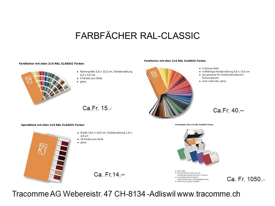 FARBFÄCHER RAL-CLASSIC Ca.Fr. 15.-- Ca.Fr. 40.-- Ca.