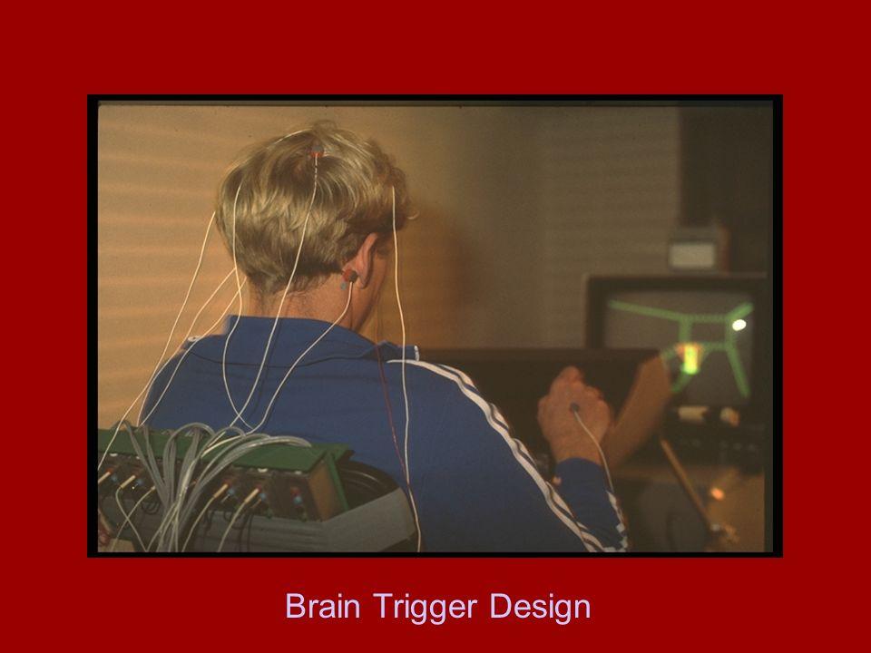 Brain Trigger Design