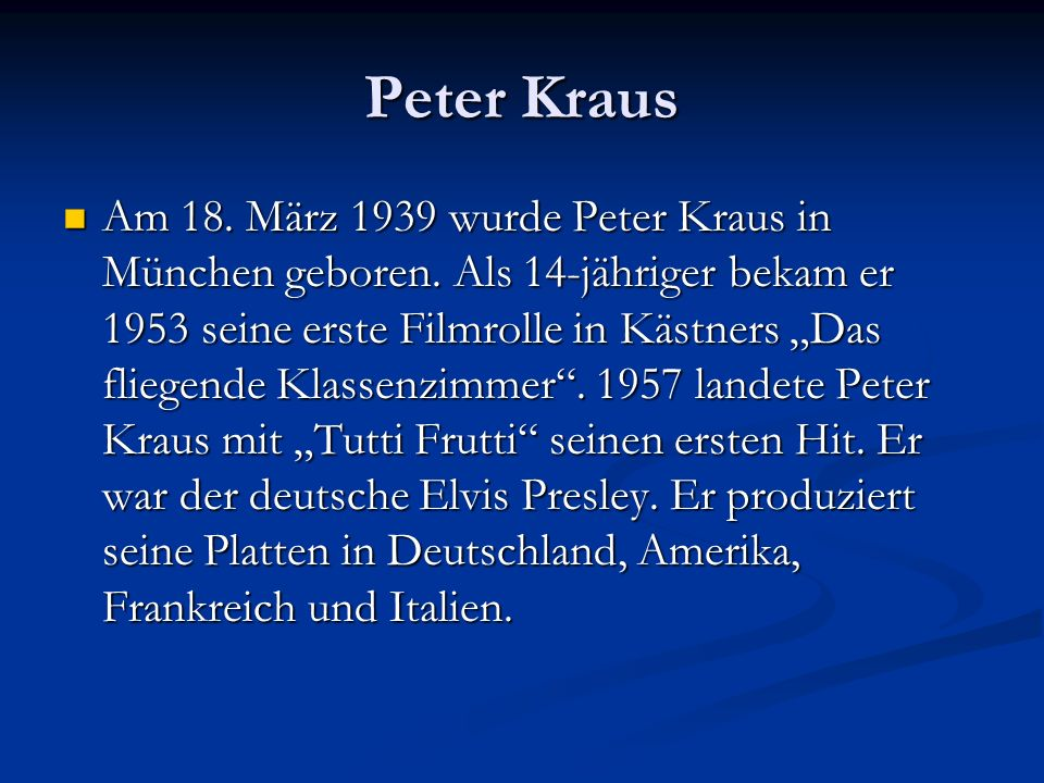 Peter Kraus: Sugar, Baby.A one, a two, a three, a four.