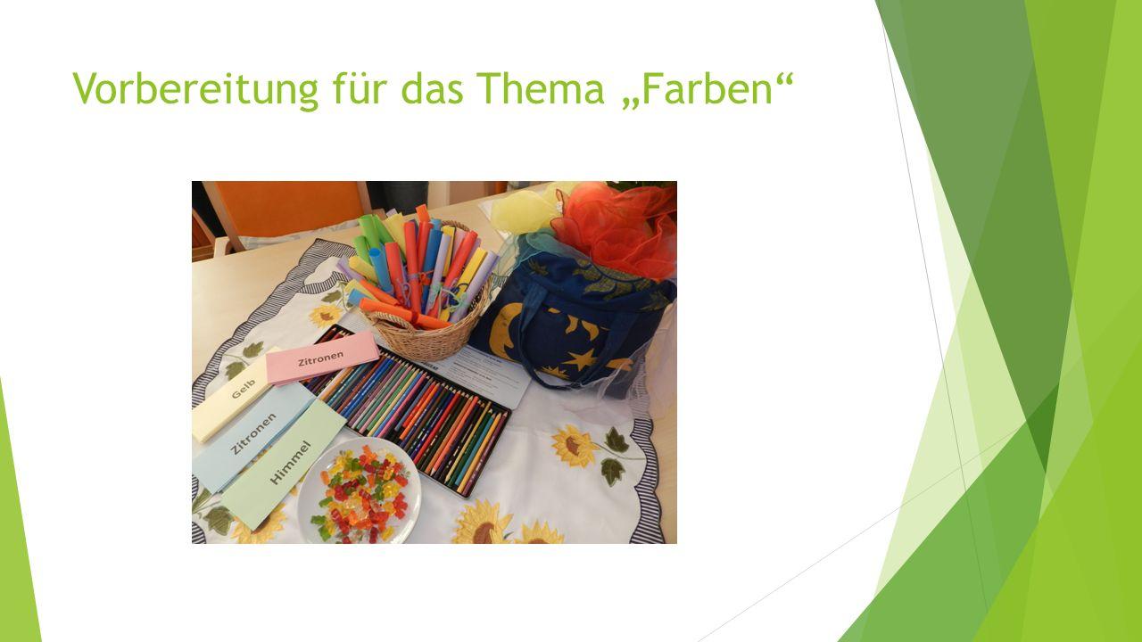 """Vorbereitung für das Thema """"Farben"""