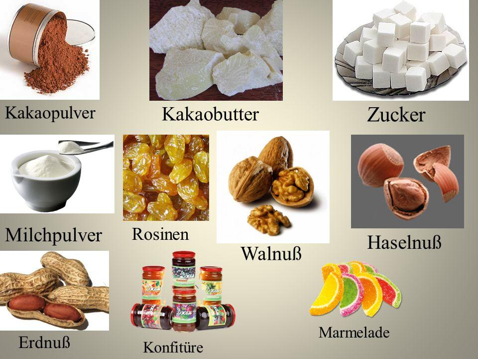 Kakaopulver Kakaobutter Zucker Milchpulver Rosinen Walnuß Haselnuß Erdnuß Konfitüre Marmelade