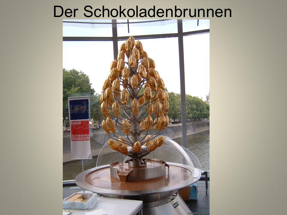Der Schokoladenbrunnen