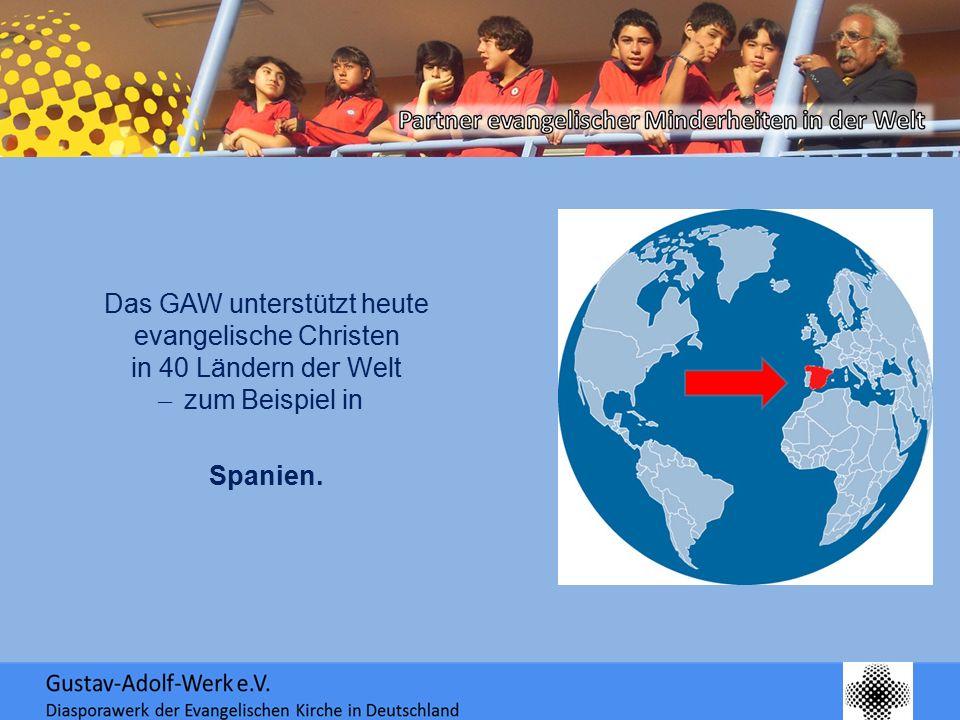 Das GAW unterstützt heute evangelische Christen in 40 Ländern der Welt ̶ zum Beispiel in Spanien.