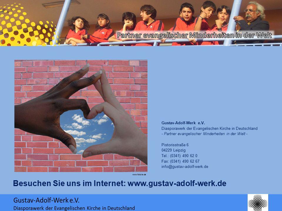 www.fotolia.de Gustav-Adolf-Werk e.V. Diasporawerk der Evangelischen Kirche in Deutschland - Partner evangelischer Minderheiten in der Welt - Pistoris