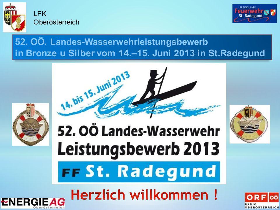 52. OÖ. Landes-Wasserwehrleistungsbewerb in Bronze u Silber vom 14.–15.