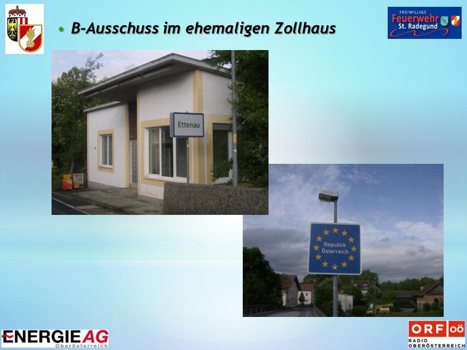 B-Ausschuss im ehemaligen ZollhausB-Ausschuss im ehemaligen Zollhaus