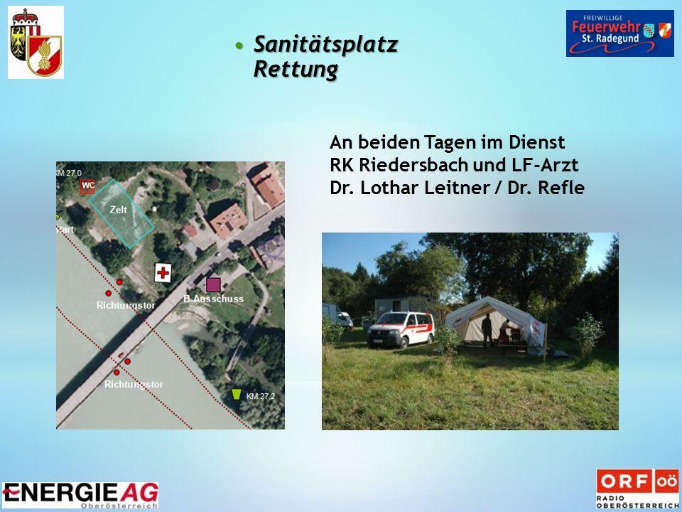 Sanitätsplatz RettungSanitätsplatz Rettung An beiden Tagen im Dienst RK Riedersbach und LF-Arzt Dr.
