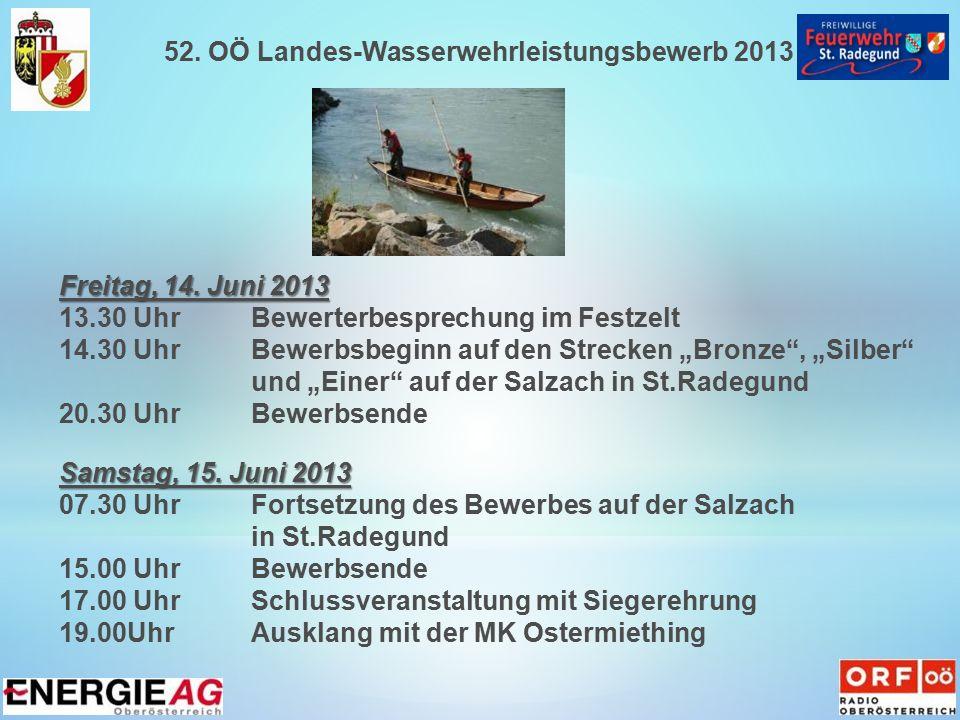 52. OÖ Landes-Wasserwehrleistungsbewerb 2013 Freitag, 14.