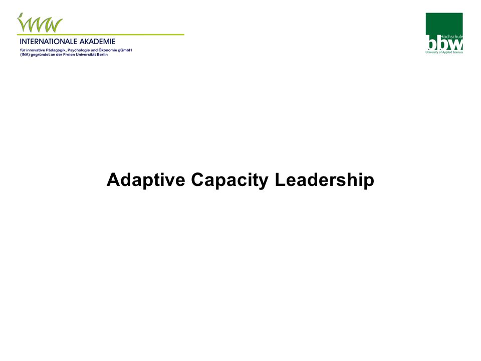 Adaptive Capacity Leadership