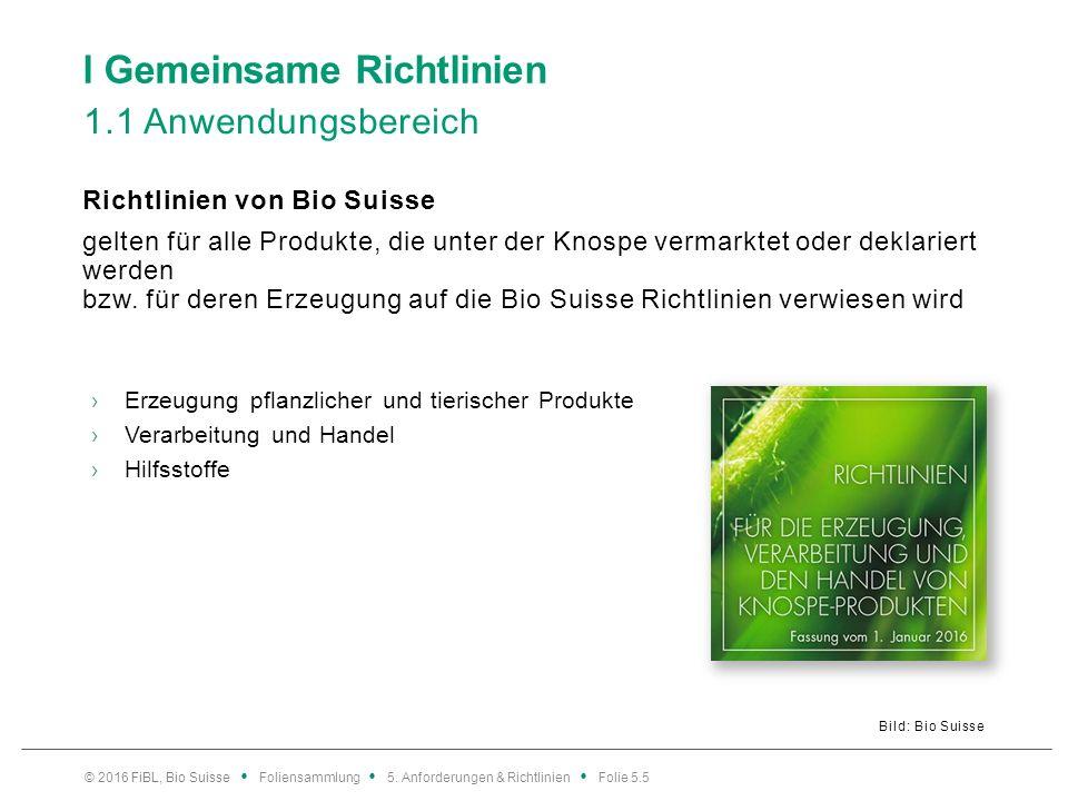 l Gemeinsame Richtlinien 1.2 Vertrags- und Kontrollpflicht Regelmässige Kontrolle auf Einhaltung der Richtlinien für Produzenten (Anbau) sowie Lizenznehmer (Verarbeitung und Handel) Vertrag mit einer von Bio Suisse bezeichneten Kontroll- und Zertifizierungsstelle Zertifizierungsstellen für Produzenten (inkl.