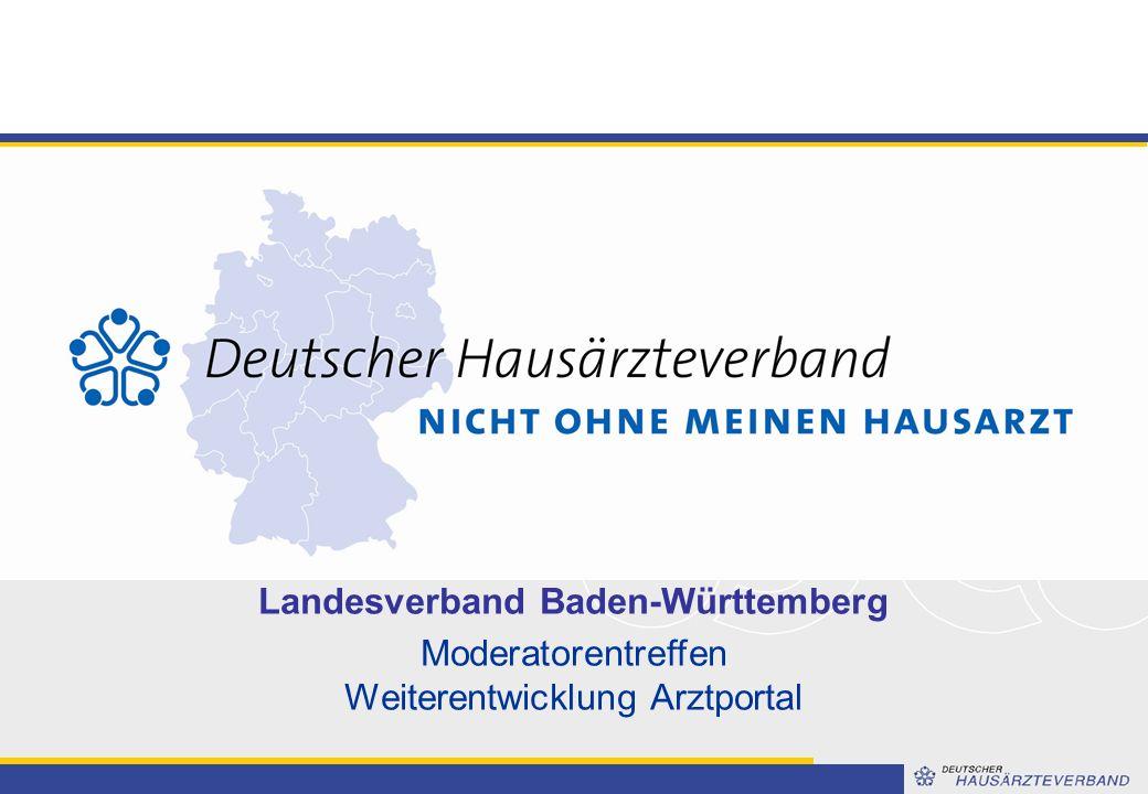 Landesverband Baden-Württemberg Moderatorentreffen Weiterentwicklung Arztportal