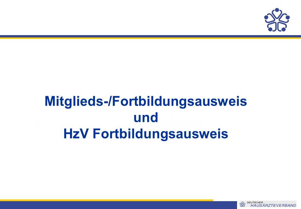 Mitglieds-/Fortbildungsausweis und HzV Fortbildungsausweis