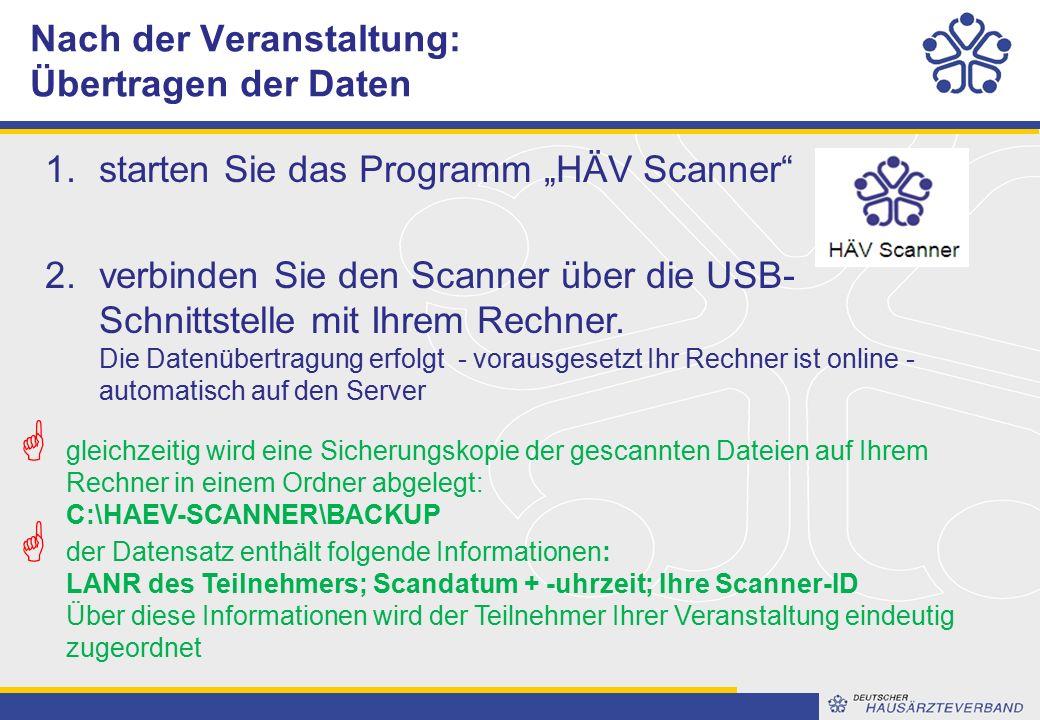 """1.starten Sie das Programm """"HÄV Scanner 2.verbinden Sie den Scanner über die USB- Schnittstelle mit Ihrem Rechner."""