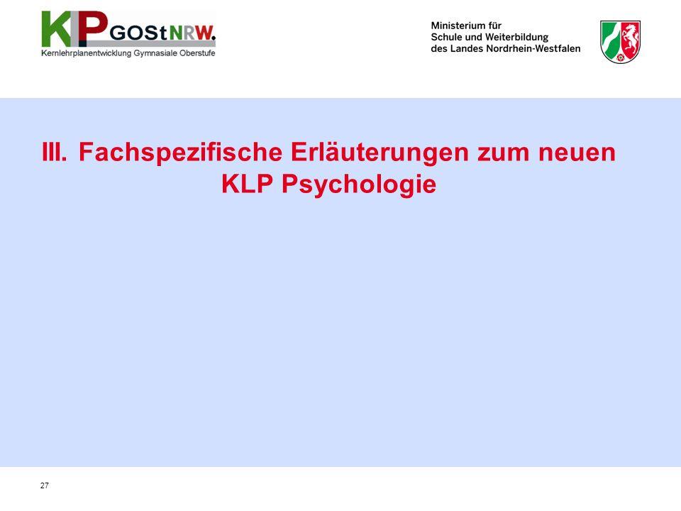 III. Fachspezifische Erläuterungen zum neuen KLP Psychologie 27