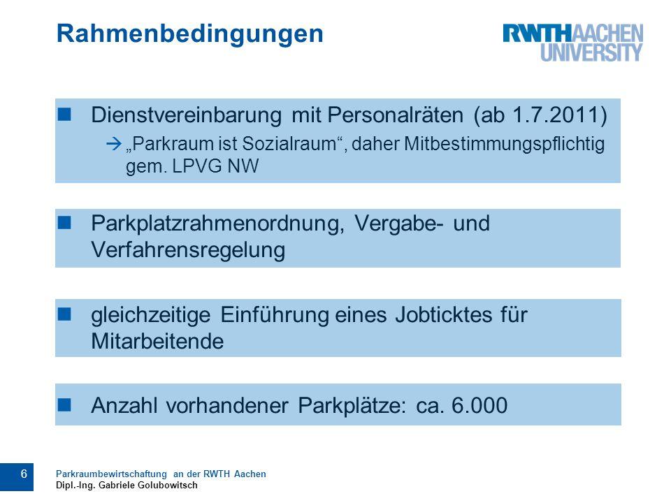 """Rahmenbedingungen Dienstvereinbarung mit Personalräten (ab 1.7.2011)  """"Parkraum ist Sozialraum , daher Mitbestimmungspflichtig gem."""