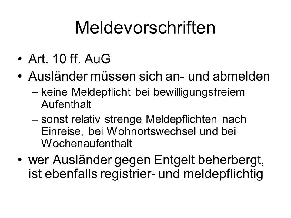 Meldevorschriften Art. 10 ff.