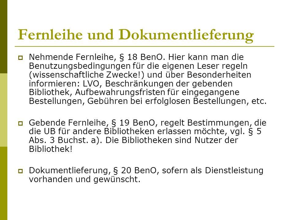 Fernleihe und Dokumentlieferung  Nehmende Fernleihe, § 18 BenO.