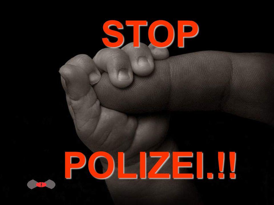 STOPPOLIZEI.!!