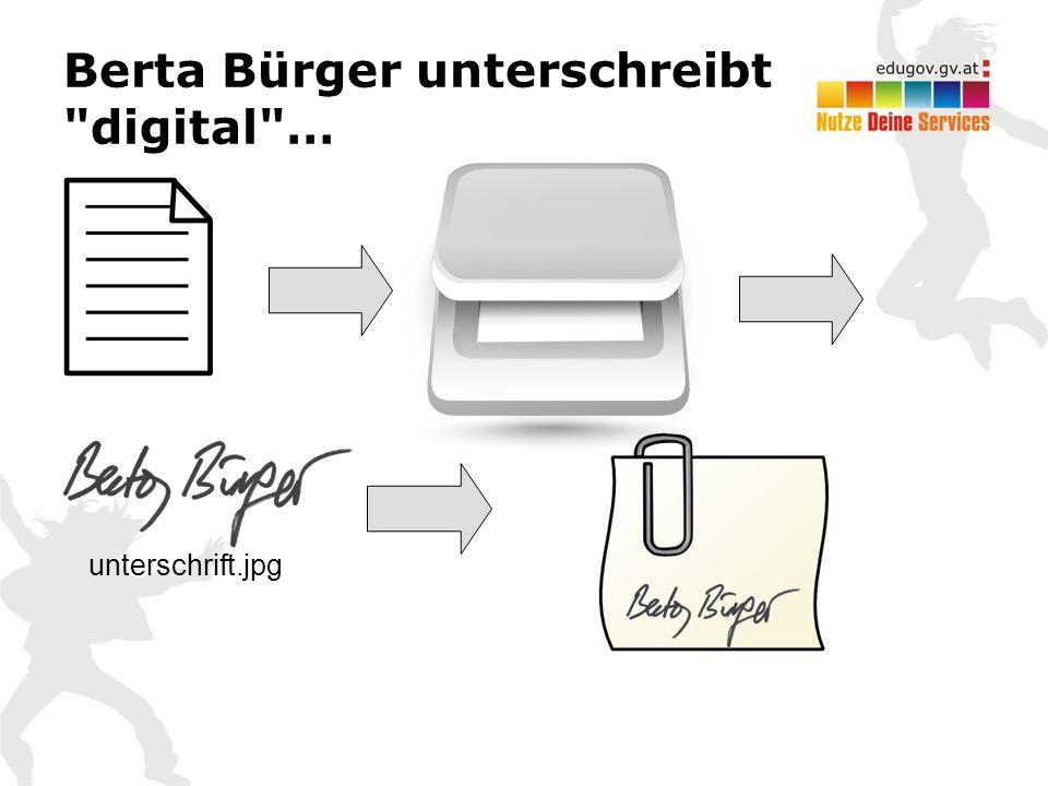 Berta Bürger unterschreibt digital … unterschrift.jpg