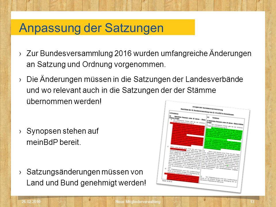 Anpassung der Satzungen ›Zur Bundesversammlung 2016 wurden umfangreiche Änderungen an Satzung und Ordnung vorgenommen. ›Die Änderungen müssen in die S