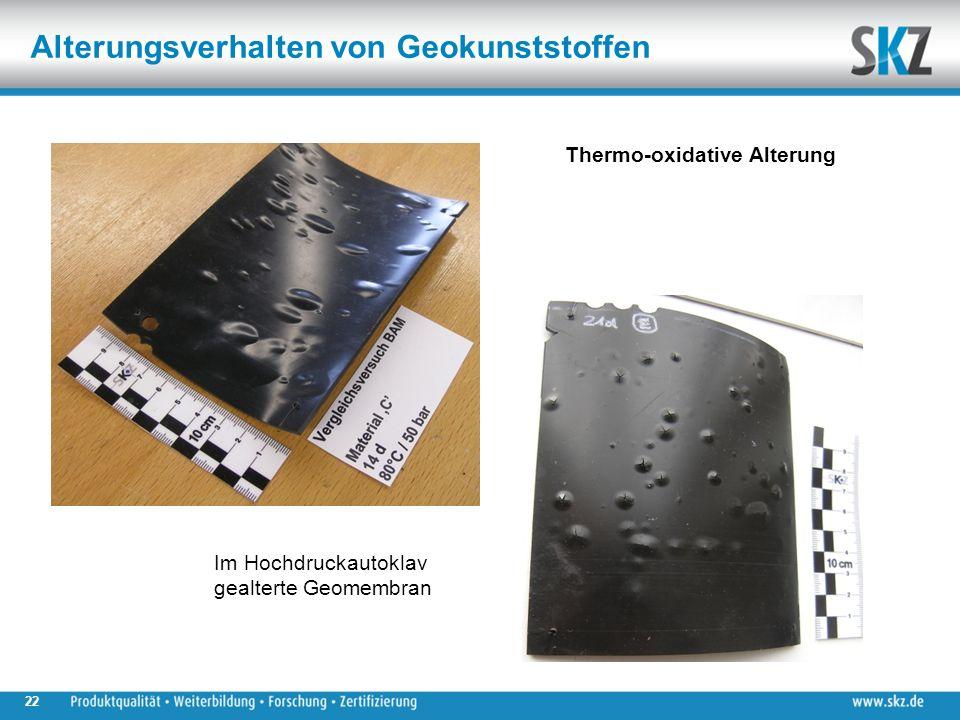 Alterungsverhalten von Geokunststoffen Im Hochdruckautoklav gealterte Geomembran 22 Thermo-oxidative Alterung