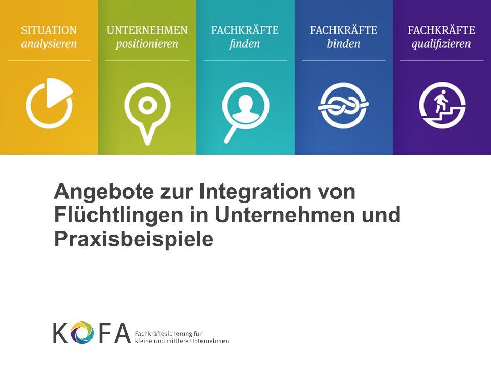 Angebote zur Integration von Flüchtlingen in Unternehmen und Praxisbeispiele