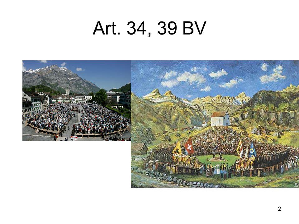 2 Art. 34, 39 BV