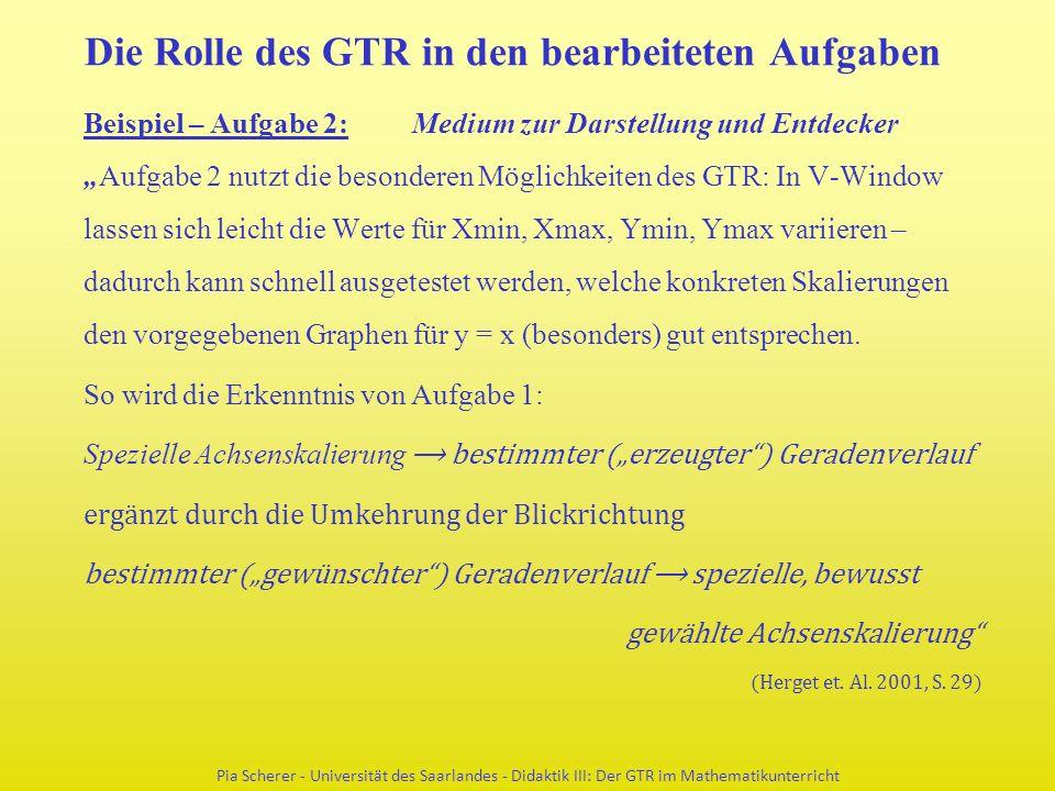 """Die Rolle des GTR in den bearbeiteten Aufgaben Beispiel – Aufgabe 2: Medium zur Darstellung und Entdecker """"Aufgabe 2 nutzt die besonderen Möglichkeite"""
