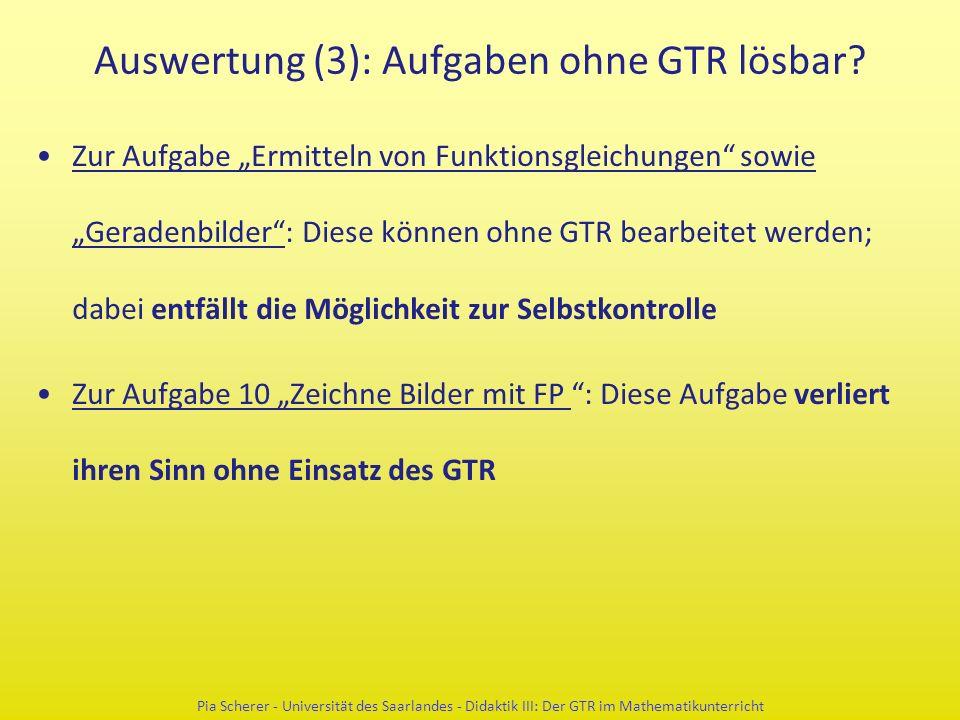 """Auswertung (3): Aufgaben ohne GTR lösbar? Zur Aufgabe """"Ermitteln von Funktionsgleichungen"""" sowie """"Geradenbilder"""": Diese können ohne GTR bearbeitet wer"""