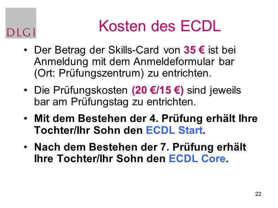 22 Der Betrag der Skills-Card von 35 € ist bei Anmeldung mit dem Anmeldeformular bar (Ort: Prüfungszentrum) zu entrichten. Die Prüfungskosten (20 €/15