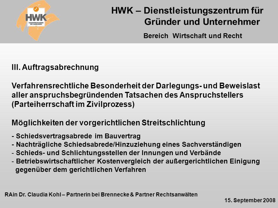 HWK – Dienstleistungszentrum für Gründer und Unternehmer Bereich Wirtschaft und Recht RAin Dr.
