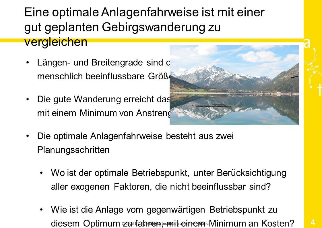 © 2008 by algorithmica technologies GmbH, Bremen 5 Betriebspunkte ergeben eine bergige Landschaft, in der wir den optimalen Pfad finden müssen Betriebspunkt Optimaler Pfad Optimaler Betriebspunkt Sub-Optimaler Pfad